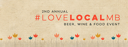 #LoveLocalMB Beer, Wine and Food