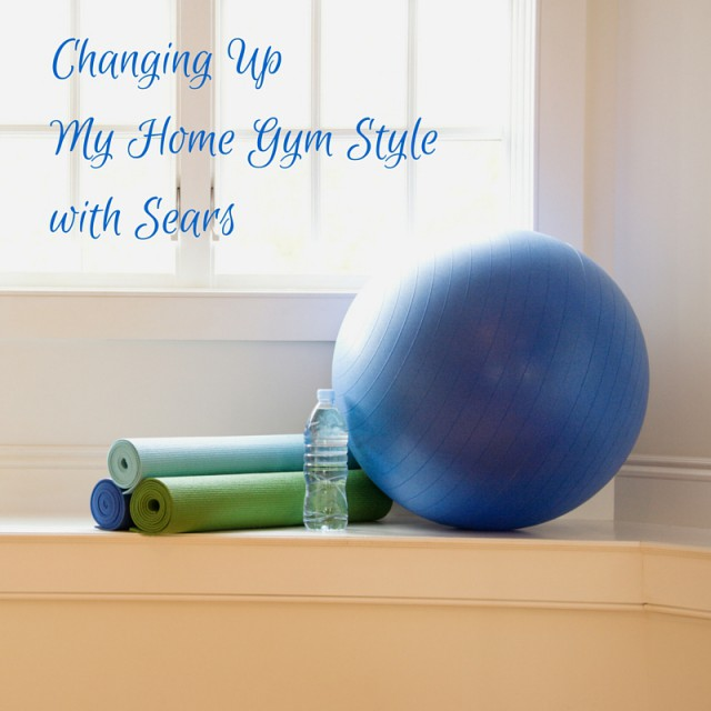 Changing Up My Home Gym Style with Sears #RenewYou