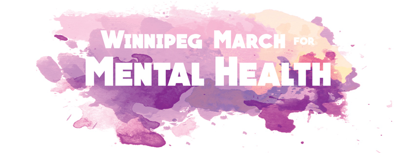 Winnipeg March for Mental Health