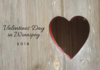 Valentine's Day in Winnipeg 2018